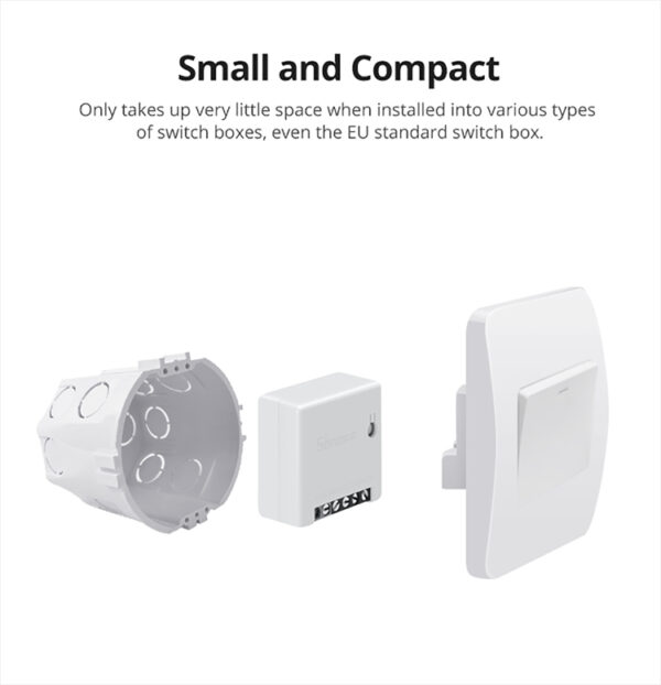 Sonoff MINIR2: can be mounted inside switch box behind normal switch