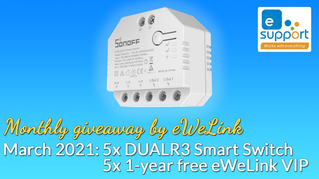 eWeLink's monthly giveaway - March 2021