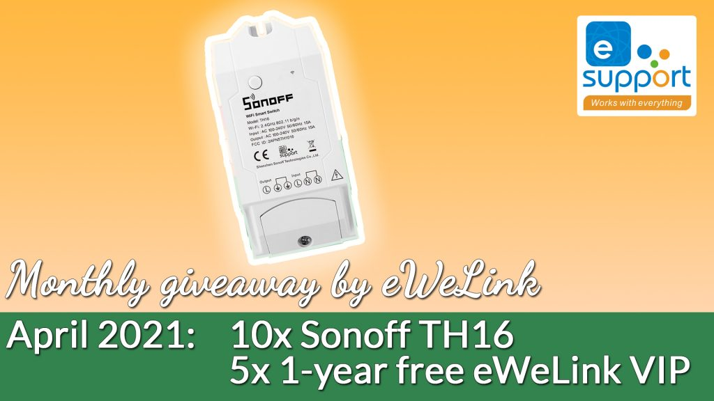 eWeLink's monthly giveaway - April 2021